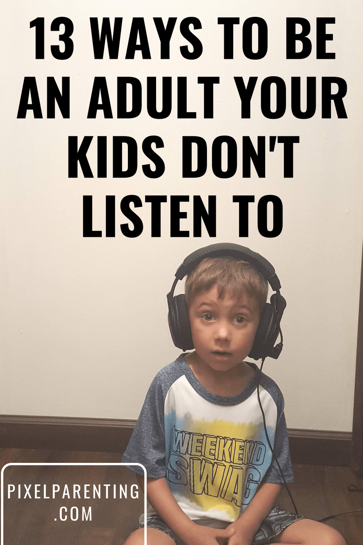 13 Ways To Be a Talking Parent Your Kids Do Not Listen To ...